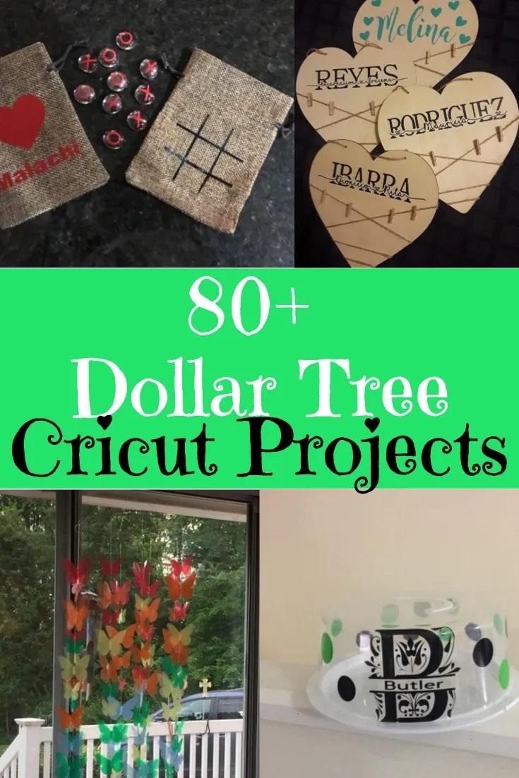 80+ Dollar Tree Cricut Projects