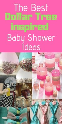 The Best Dollar Tree Inspired Baby Shower Ideas