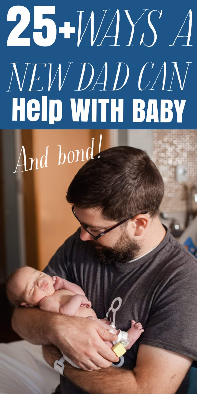 It's often hard for dads to know how to help with their new baby - here are 25+ ways he can help, as well as ways to bond (that don't involve feeding!) via @clarkscondensed