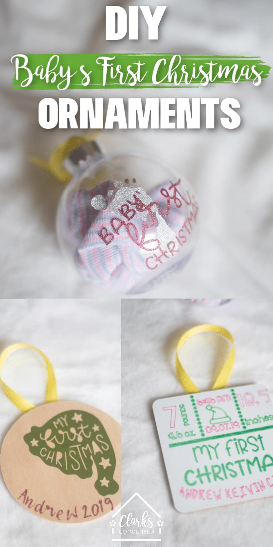 DIY Baby's First Christmas Ornaments / Cricut Ornaments / DIY Christmas / DIY Cricut Ideas via @clarkscondensed