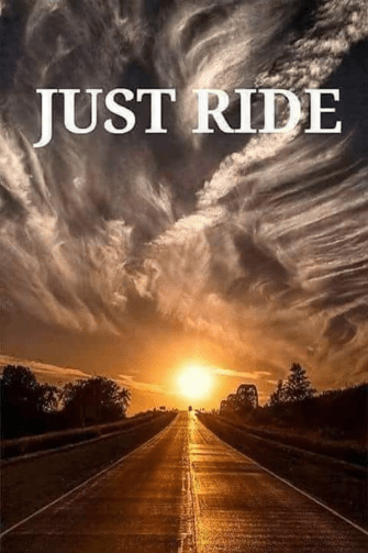 just ride motorcycle