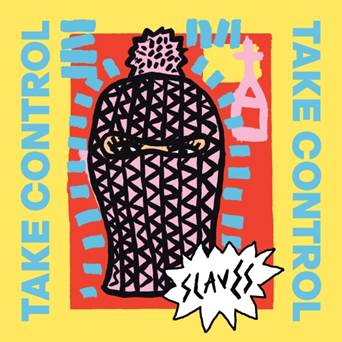 Image result for slaves take control album