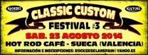 CLASSIC CUSTOM FESTIVAL, SUECA (VALENCIA), SÁBADO 23 DE AGOSTO 2014