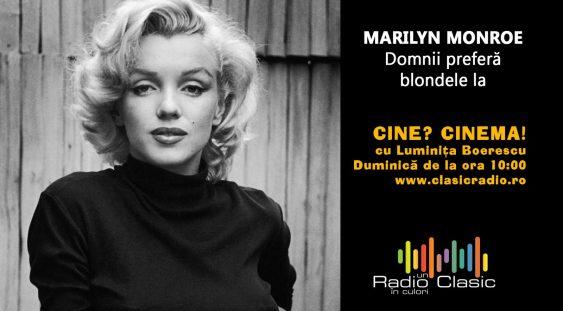 Marilyn Monroe – Domnii preferă blondele
