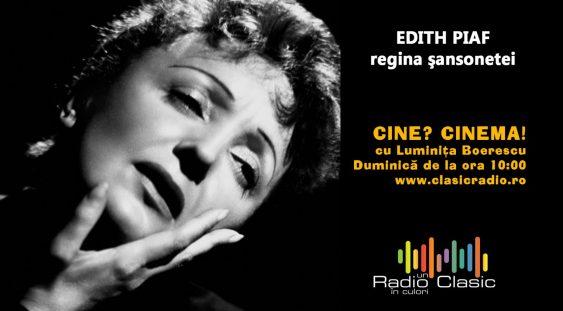 Edith Piaf – regina şansonetei