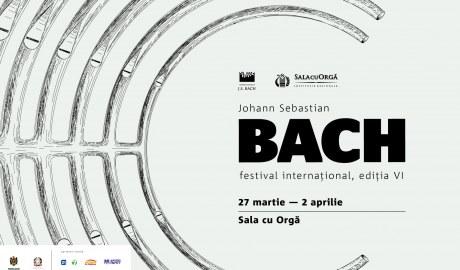 Festivalul Internațional 'J.S. Bach' – ediția a VI-a