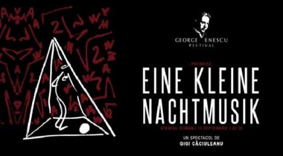 """""""Eine Klaine Nachtmusik"""" – premieră la Festivalul """"George Enescu"""""""