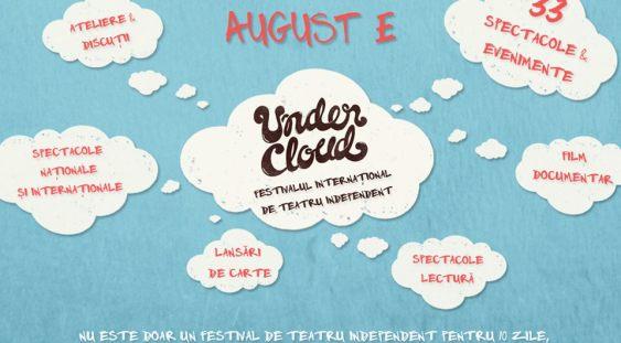 Începe Festivalul Undercloud