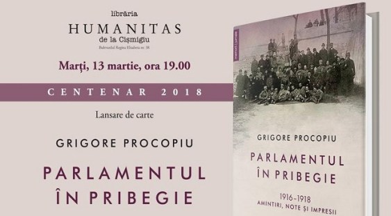 Parlamentul in pribegie.1916-1918 – de Grigore Procopiu