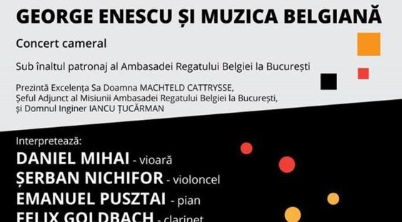 """""""George Enescu şi muzica belgiană"""" la Bucureşti"""