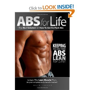 Abs for Life: The No. 1 Solution on How to Get Six Pack Abs