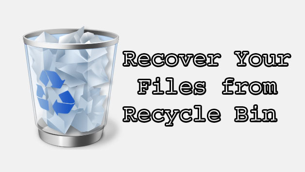 How to Recover Deleted Files From Recycle Bin_classiblogger