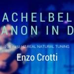 """""""Pachelbel's Canon in D"""" – Integral 432 Hz"""