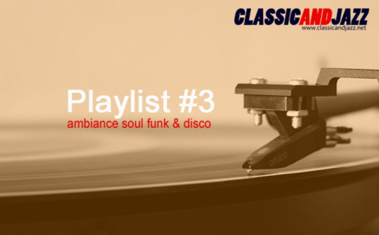 La playlist Soul And Funk #3
