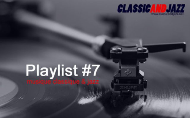 La playlist Classic And Jazz #7
