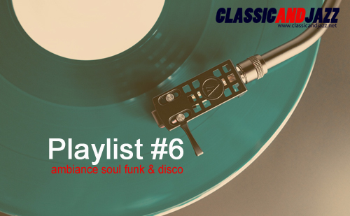 La playlist Soul And Funk #6