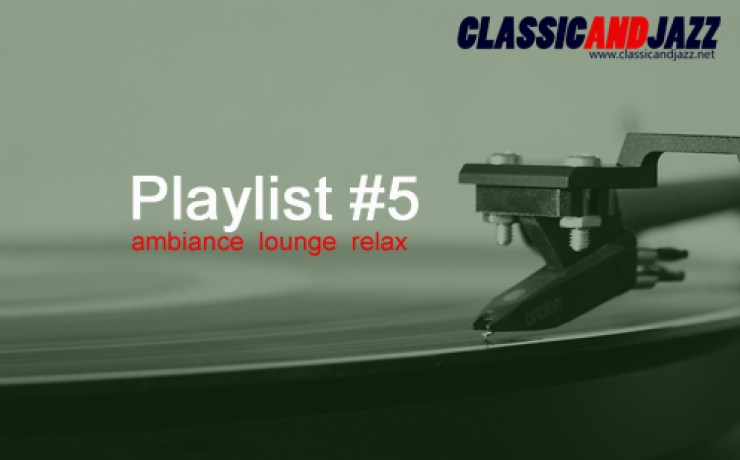 La playlist Smooth And Relax #5