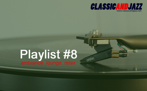 La playlist Smooth And Relax #8