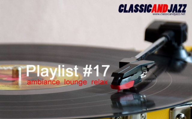 La playlist Smooth And Relax #17