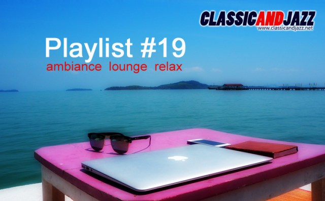 La playlist Smooth And Relax #19