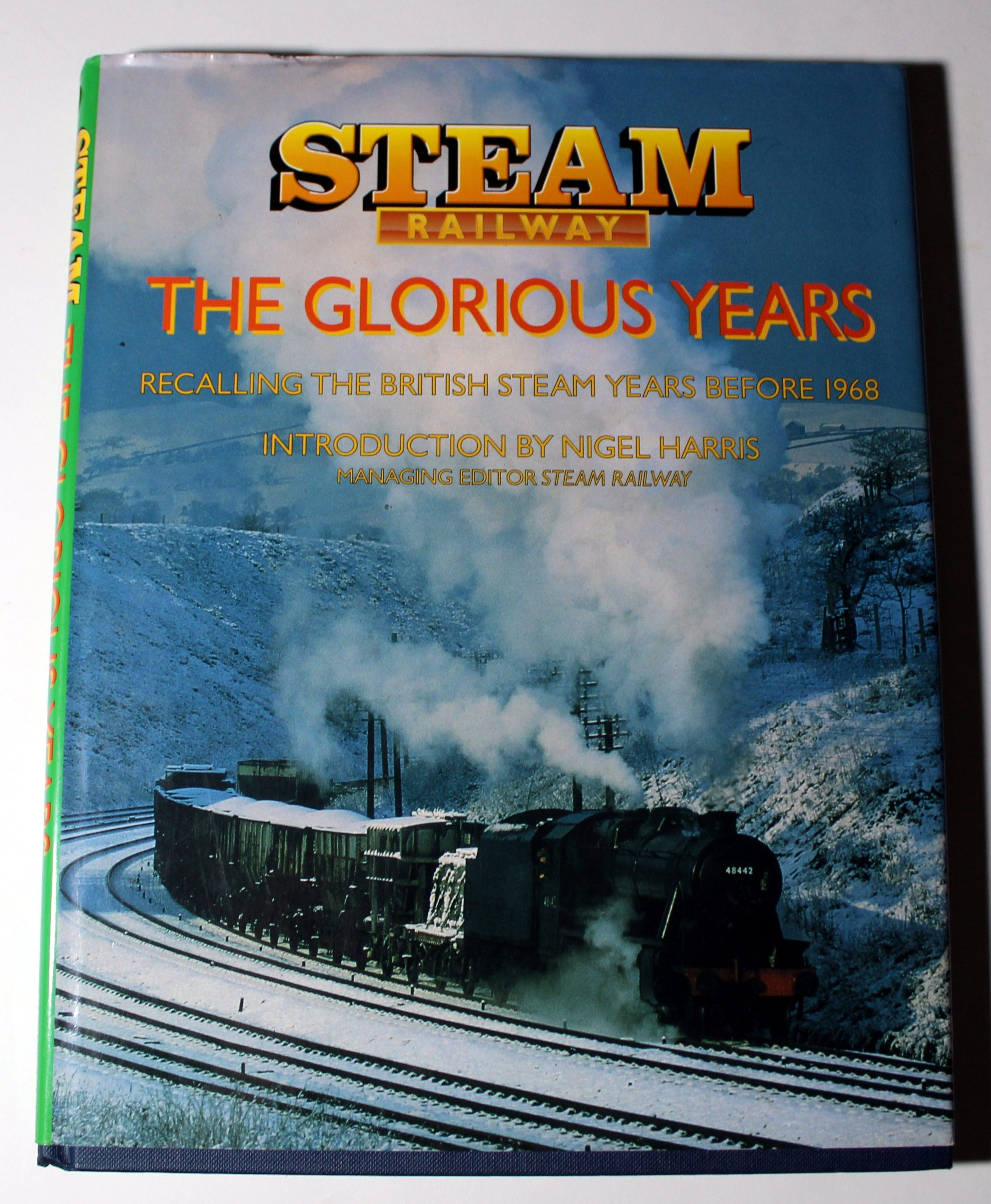 Steam railway - The glorious years- British steam