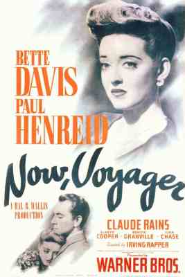 Now, Voyager (1942) with Paul Henreid and Bette Davis