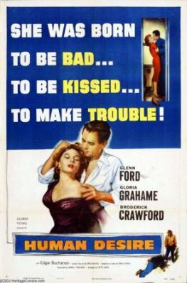 Human Desire (1954) with Glenn Ford and Gloria Grahame