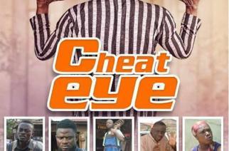 """""""Cheat Eye"""" Suspense Thriller To Rock Cinemas"""