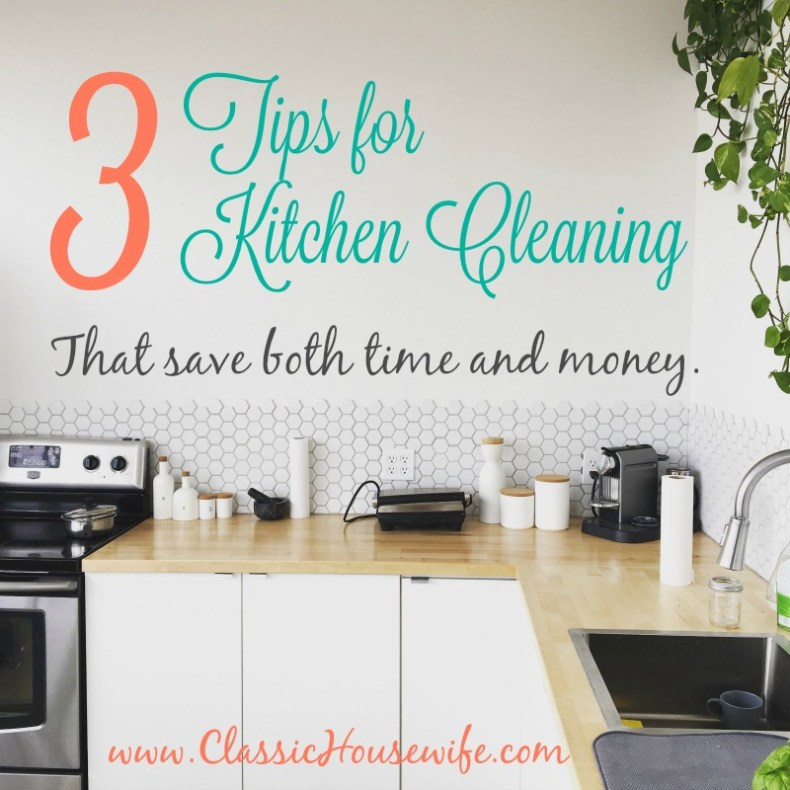 3 kitchen cleaning tips to save time and money