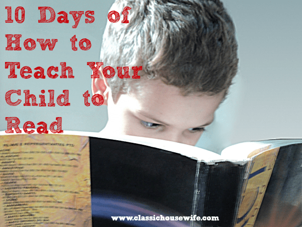 10 Days of How to Teach Your Child to Read - Struggling Readers