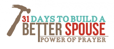 31 Days to Build a Better Spouse