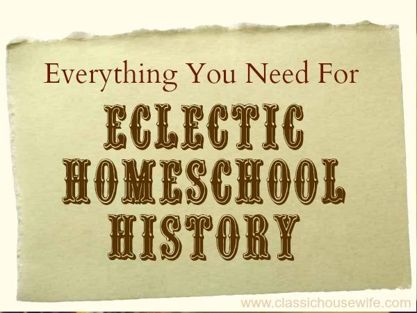 eclectic homeschool history curriculum