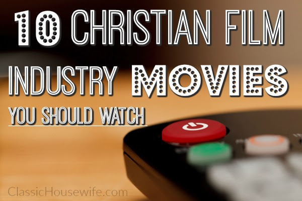 Christian film industry movies