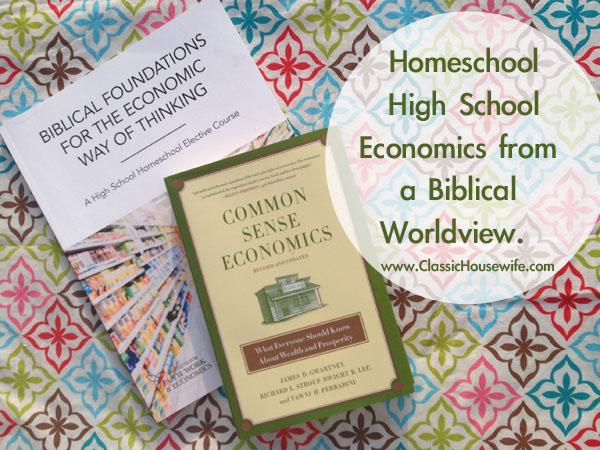 Homeschool High School Economics From a Biblical Worldview