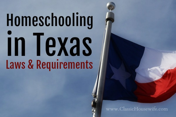 Homeschooling in Texas Laws Requirements