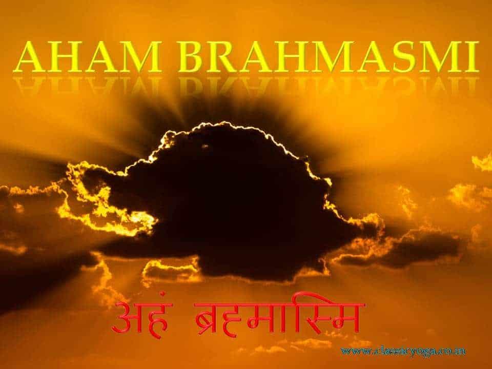 Aham Brahmasmi, Aham Brahmasi meaning
