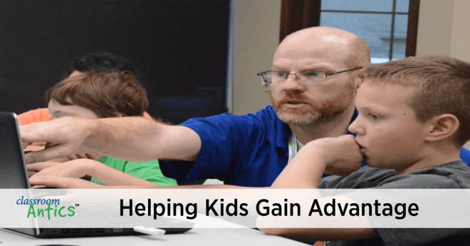 Classroom Antics Helping Kids Gain Advantage