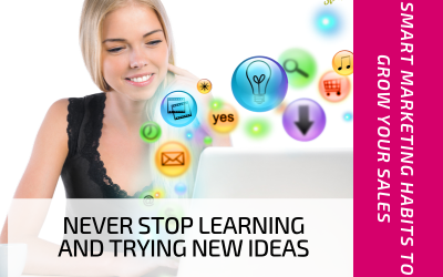 Never Stop Learning and Trying New Ideas