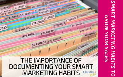 The Importance of Documenting Your Smart Marketing Habits