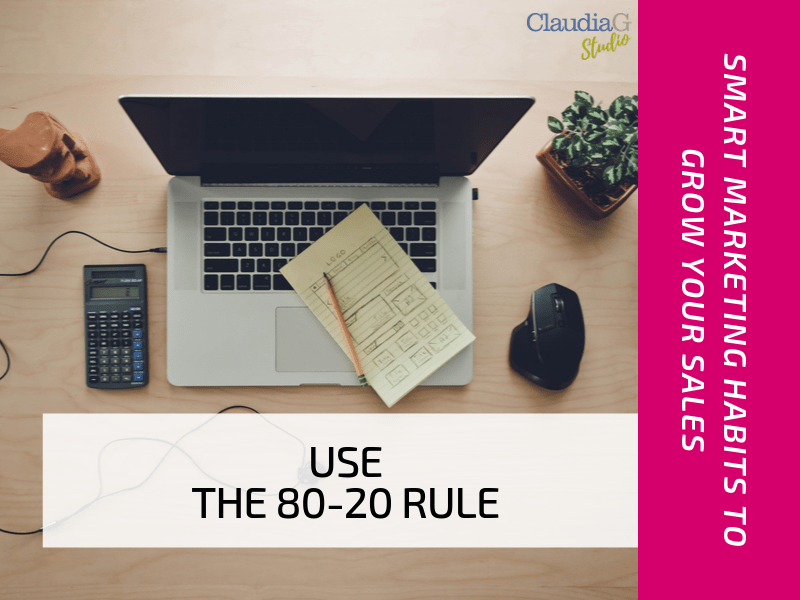 Use the 80-20 Rule