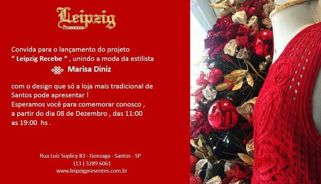 """convite para o lançamento do Projeto """"Leipzig Recebe"""", unindo a moda da estilista Marisa Diniz. A partir de 08 de dezembro, das 11:00 as 19:00 hs"""
