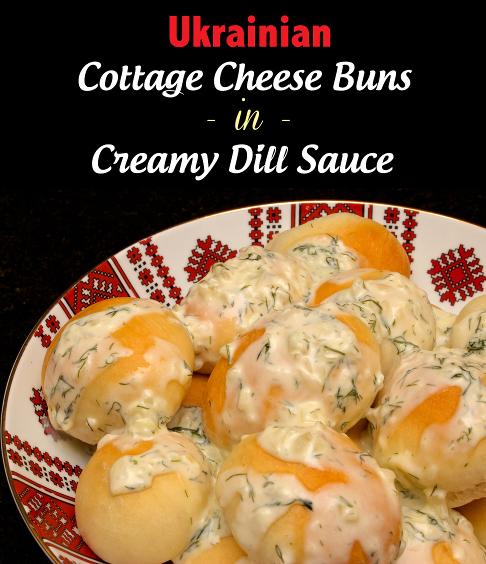 Claudia's Cookbook - Ukrainian Cottage Cheese Buns with Creamy Dill Sauce cover