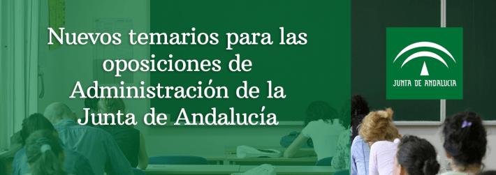 Nuevos temarios para las oposiciones de Administración de la Junta de Andalucía