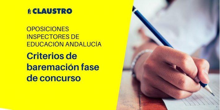 Criterios de baremación de la fase de concurso del procedimiento de acceso al cuerpo de inspectores de Educación de Andalucía