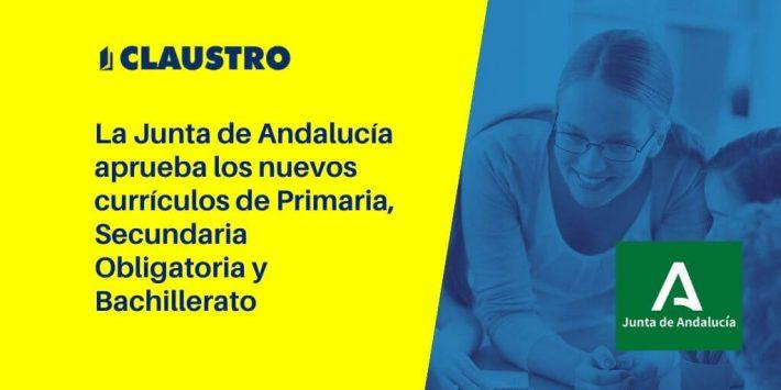 Aprobados los nuevos currículos de Primaria, Secundaria Obligatoria y Bachillerato en Andalucía