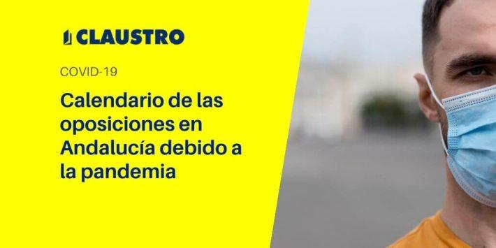 Consulta las nuevas fechas de las oposiciones en Andalucía a consecuencia de la pandemia