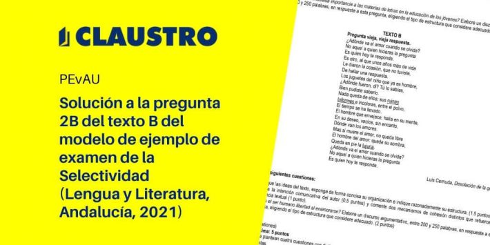 Solución a la pregunta 2B del texto B del modelo de ejemplo de examen de la Selectividad (Lengua y Literatura, Andalucía, 2021)