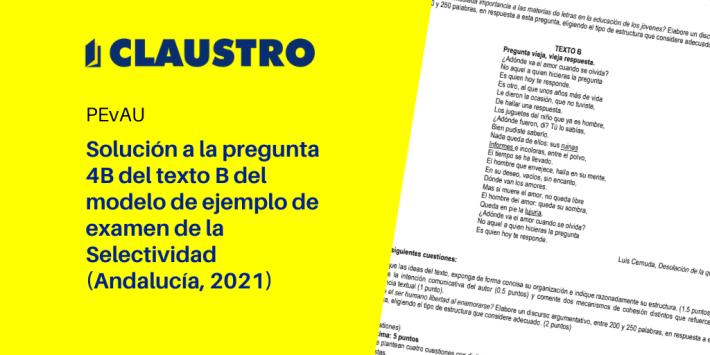 Solución a la pregunta 4B (Pregunta vieja, vieja respuesta, de Luis Cernuda) del examen de Selectividad (septiembre 2021, Andalucía)