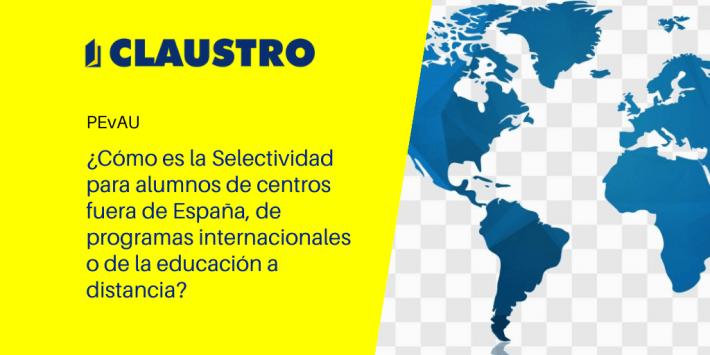 Adaptaciones de la Selectividad para los centros ubicados fuera de España