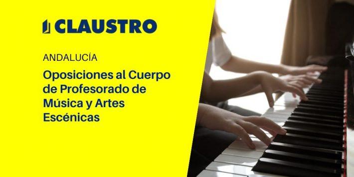 Convocatoria de proceso selectivo para cubrir 12 plazas del Cuerpo de Profesorado de Música y Artes Escénicas de la Consejería de Educación y Deporte de la Junta de Andalucía